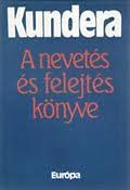Milan Kundera: A nevetés és felejtés könyve