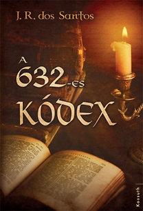 José Rodrigues Dos Santos: A 632-es kódex