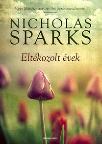 Nicholas Sparks: Eltékozolt évek