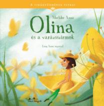 Mechler Anna: Olina és a varázsszirmok - A virágtündérek titkai