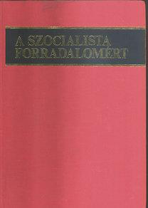 Bakó Ágnes szerk.: A szocialista forradalomért