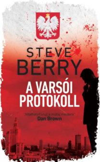 Steve Berry: A varsói protokoll