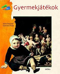 Sylvie Dannaud; Gertrude Dordor: Gyermekjátékok