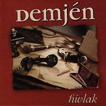 Demjén Ferenc: Hívlak -CD