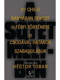 Héctor Tobar: A sötét mélyben