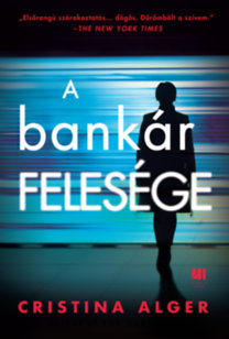 Cristina Alger: A bankár felesége