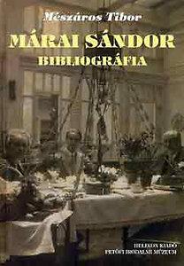 Mészáros Tibor: Márai Sándor bibliográfia