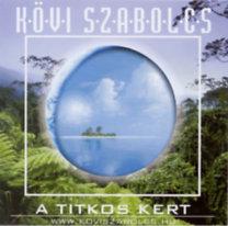 Kövi Szabolcs: A titkos kert - CD