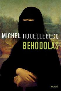 Michel Houellebecq: Behódolás