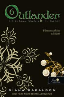 Diana Gabaldon: Outlander 6/1. - Hó és hamu lehelete - puha kötés