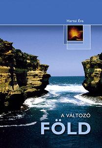 Hartai Éva: A változó Föld
