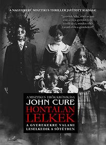 John Cure: Hontalan lelkek - Első könyv