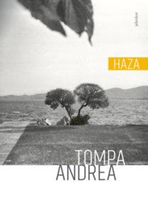 Tompa Andrea: Haza