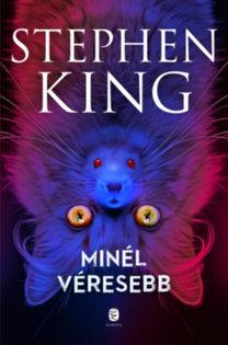 Stephen King: Minél véresebb