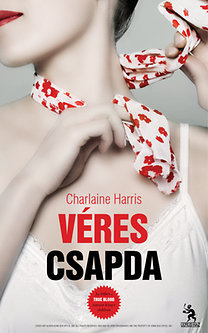 Charlaine Harris: Véres csapda - True Blood 12. - True Blood 12.