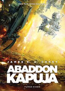 James S. A. Corey: Abaddon kapuja - A térség harmadik kötete