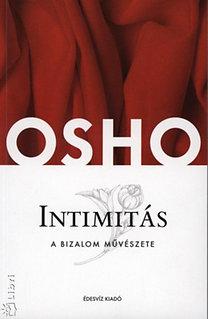 Osho: Intimitás - A bizalom művészete - A bizalom művészete