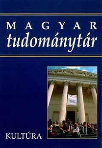 Enyedi Gy.; Horváth Gy. (szerk.): Magyar tudománytár 6. - Kultúra - BONTATLAN CSOMAGOLÁS