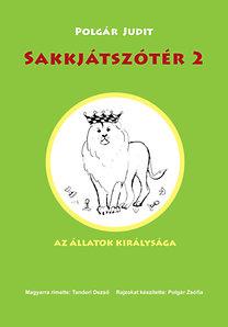 Polgár Judit: Sakkjátszótér 2. - Az állatok királysága