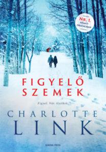 Charlotte Link: Figyelő szemek