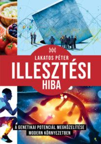 Lakatos Péter: Illesztési hiba
