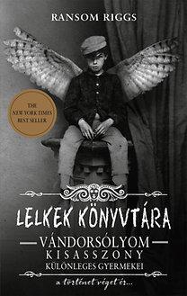 Ransom Riggs: Lelkek könyvtára - Vándorsólyom kisasszony különleges gyermekei - a történet véget ér