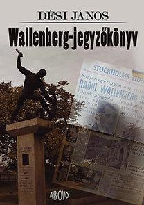 Dési János: Wallenberg-jegyzőkönyv