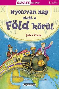 Jules Verne: Olvass velünk! (3) - Nyolcvan nap alatt a Föld körül