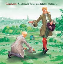 Chamisso Adalbert von: Schlemihl Péter csodálatos története