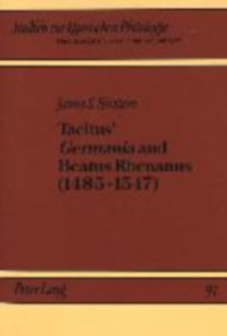Hirstein, James S.: Tacitus' «Germania» and Beatus Rhenanus (1485-1547) - A Study of the Editorial and Exegetical Contribution of a Sixteenth Century Scholar