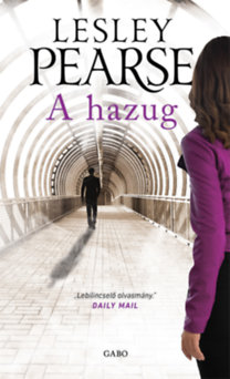 Lesley Pearse: A hazug