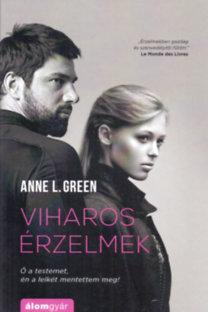 Anne L. Green: Viharos érzelmek