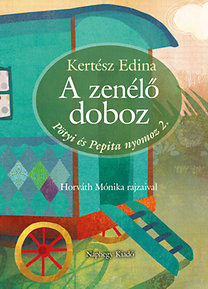 Kertész Edina: A zenélő doboz - Pötyi és Pepita nyomoz 2.