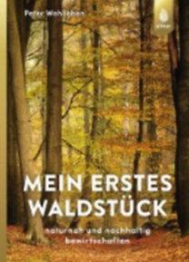 Wohlleben, Peter: Mein erstes Waldstück