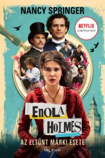 Nancy Springer: Enola Holmes - Az eltűnt márki esete