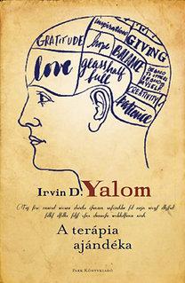 Irvin D. Yalom: A terápia ajándéka - Műhelytitkok