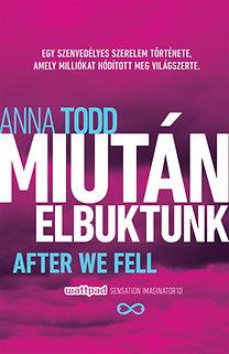 Anna Todd: Miután elbuktunk