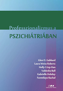 Glen O. Gabbard: Professzionalizmus a pszichiátriában