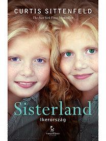 Curtis Sittenfeld: Sisterland - Ikerország