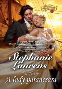 Stephanie Laurens: A lady parancsára