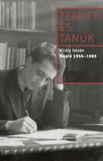 Király István: Napló 1956-1989