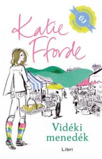 Katie Fforde: Vidéki menedék