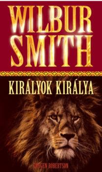 Wilbur Smith: Királyok Királya