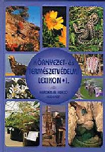 Láng István (főszerk.): Környezet- és természetvédelmi lexikon I-II.