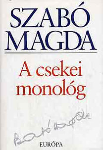 Szabó Magda: A csekei monológ