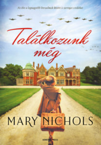 Mary Nichols: Találkozunk még