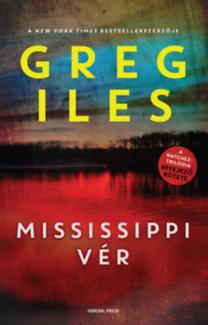 Greg Iles: Mississippi vér