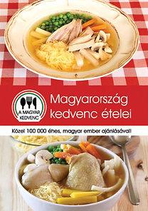 Kovács Lázár; Várhelyi Miklós: Magyarország kedvenc ételei - Közel 100 000 éhes, magyar ember ajánlásával!
