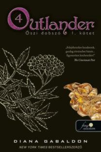 Diana Gabaldon: Outlander 4. - Őszi dobszó I-II. kötet - puha kötés