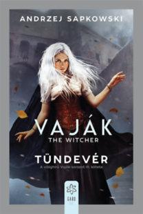 Andrzej Sapkowski: Vaják III. - The Witcher - Tündevér
